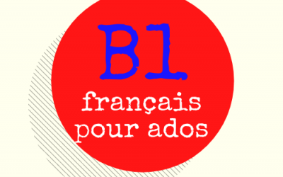 Protégé: [B1] Français pour adolescents
